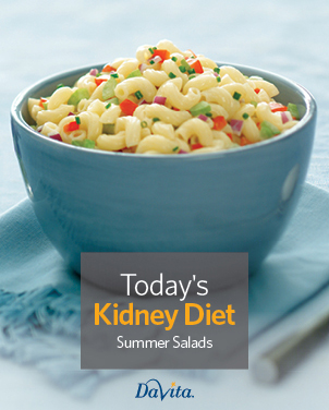 Today's Kidney Diet - Summer Salads