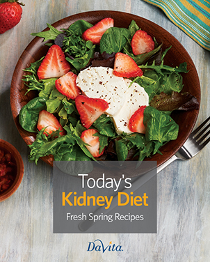 Today's Kidney Diet Fresh Spring Recipes Cookbook
